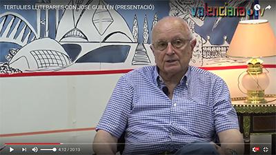 TERTULIES LLITERARIES, ENTREVISTA A JOSÉ GUILLÉN (PRESENTACIÓ).